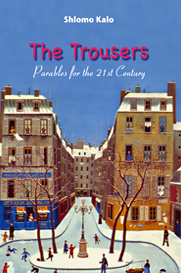 The Trousers - Parables for the 21st Century