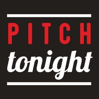 Pitch tonight