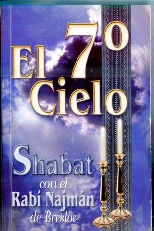 EL 7º CIELO: Shabat con el Rebe Najmán de Breslov