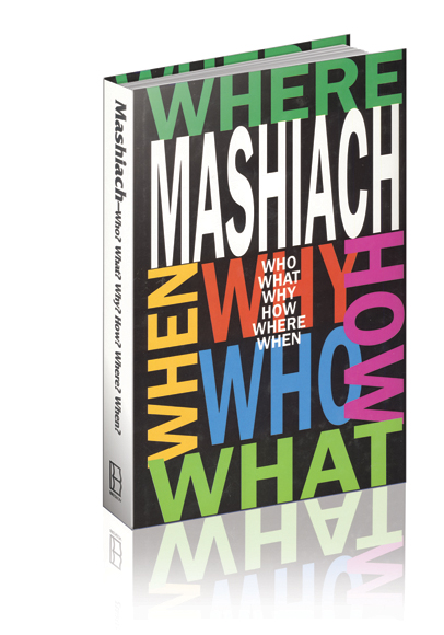 ?Mashiach- Who? What? When