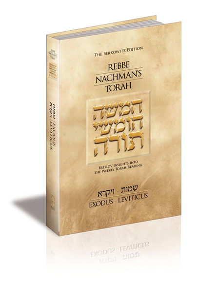 REBBE NACHMAN'S TORAH-Shemot/Vayikra