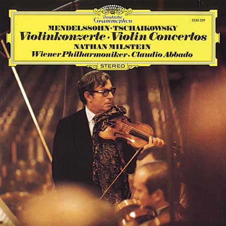 Mendelssohn Tchaikovsky Violin Concerti Milstein