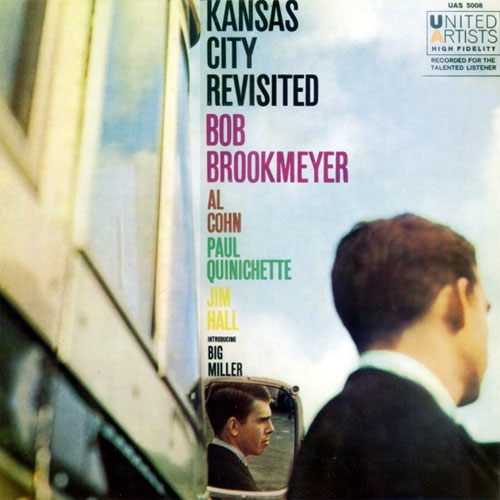 Bob Brookmeyer Kansas City Revisited
