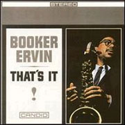 !Booker Ervin That's It