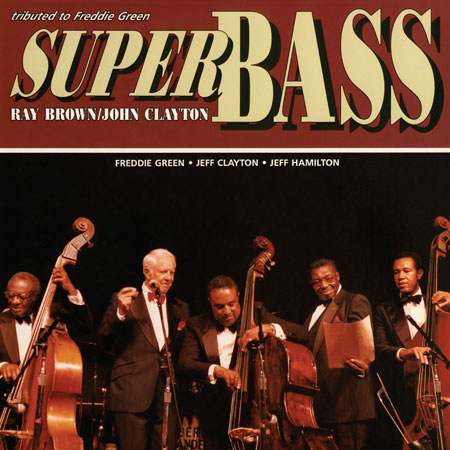 Super Bass Ray Brown/John Clayton