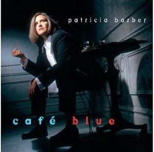 Patricia Barber Cafe Blue