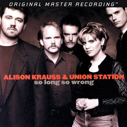 So Long So Wrong Alison Krauss And Union Station