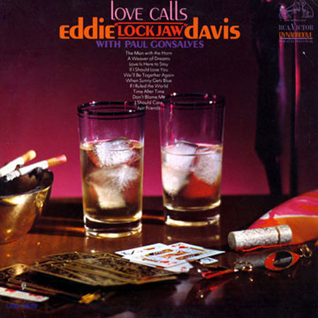 Eddie Lockjaw Davis Love Calls