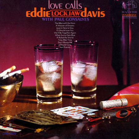Eddie Lockjaw Davis Love Calls