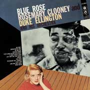 Duke Ellington Rosemary Clooney Blue Rose