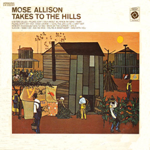 Mose Allison Takes To The Hills