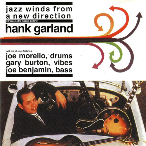 Hank Garland Jazz Winds From A New Direction