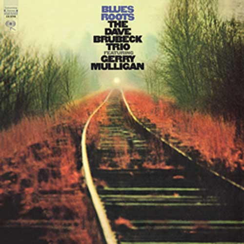 Dave Brubeck Trio & Gerry Mulligan Blues Roots