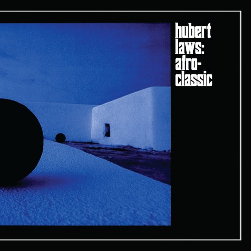 Hubert Laws Afro Classic