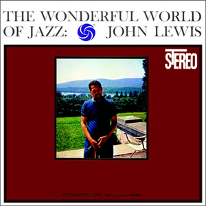 John Lewis The Wonderful World Of Jazz AAA