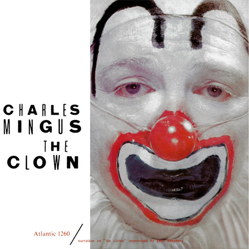 Charles Mingus The Clown AAA