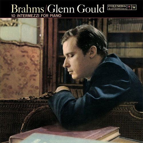 Glenn Gould Brahms 10 Intermezzi For Piano