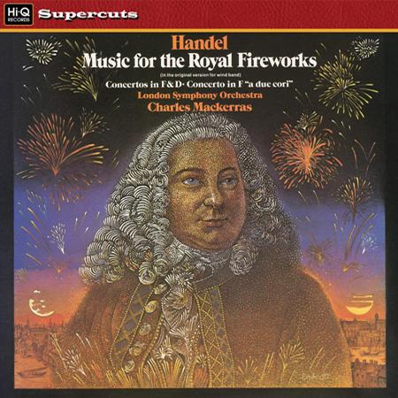Handel Music For The Royal Fireworks