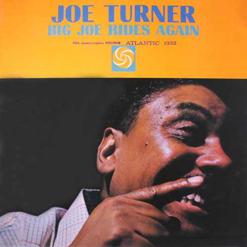 Joe Turner Big Joe Rides Again