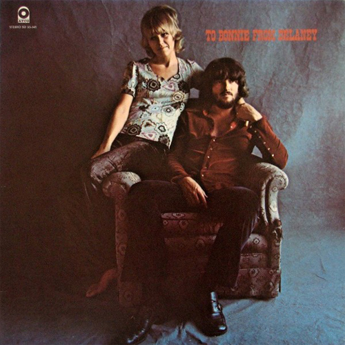 Delaney & Bonnie & Friends To Bonnie From Delaney
