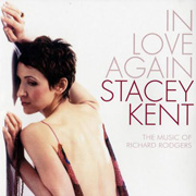 Stacey Kent In Love Again Music Of Richard Rodgers