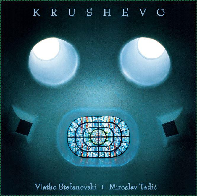 Vlatko Stefanovski Miroslav Tadic Krushevo