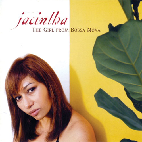 Jacintha The Girl From Bossa Nova