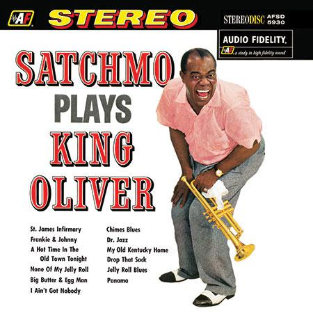 Louis Armstrong Satchmo Plays King Oliver