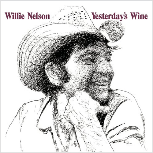 Willie Nelson Yesterday's Wine