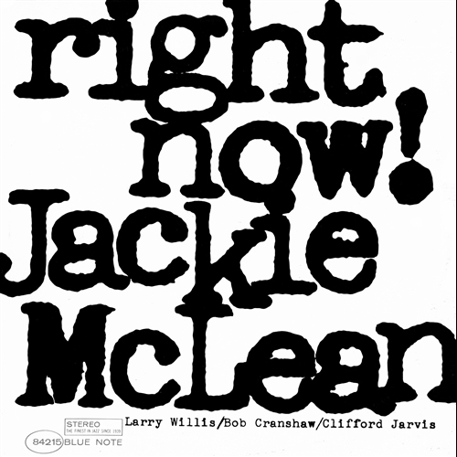 !Jackie McLean Right Now