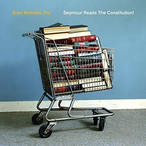 !Brad Mehldau Trio Seymour Reeds The Constitution