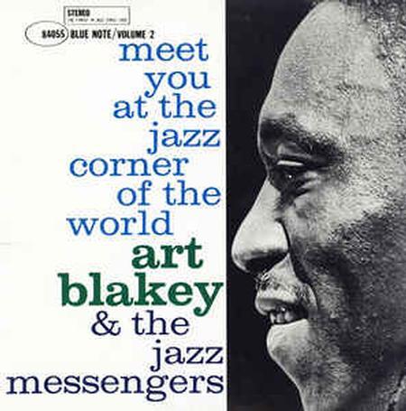 Art Blakey & The Jazz Messengers Meet You At The Jazz Corner of the World Vol. 2