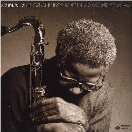 Joe Henderson The State Of The Tenor Vol. 2: Live At The Village Vanguard 1985
