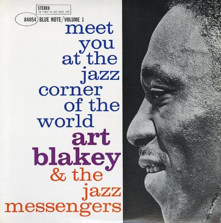 Art Blakey & The Jazz Messengers Meet You At The Jazz Corner of the World Vol. 1