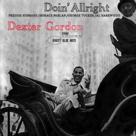 Dexter Gordon Doin' Allright