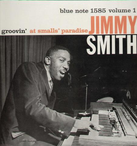 Jimmy Smith Groovin' At Smalls Paradise Vol. 1