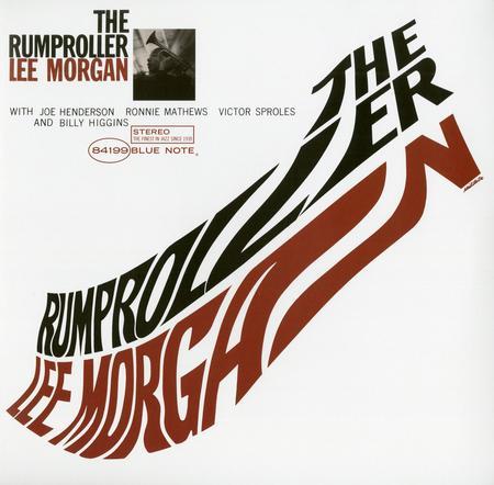 Lee Morgan The Rumproller