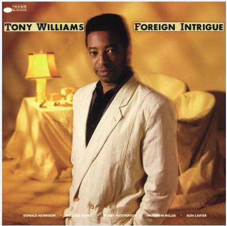 Tony Williams Foreign Intrigue