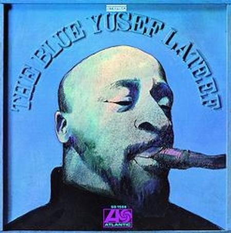 Yusef Lateef The Blue Yusef Lateef