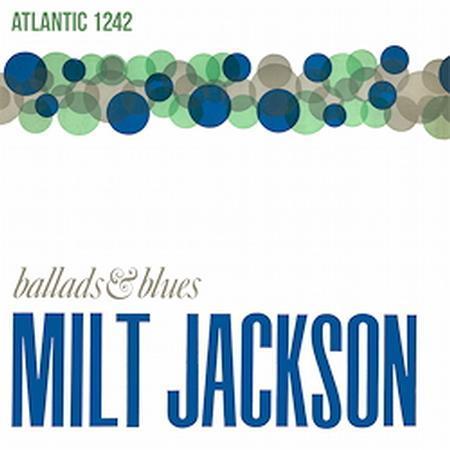 Milt Jackson Ballads & Blues