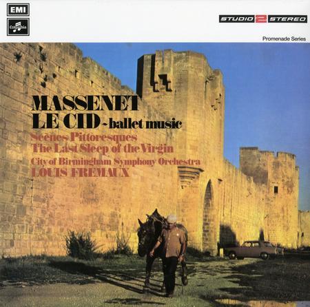 Massenet Le Cid-Ballet Music, Scenes Pittoresques Fremaux