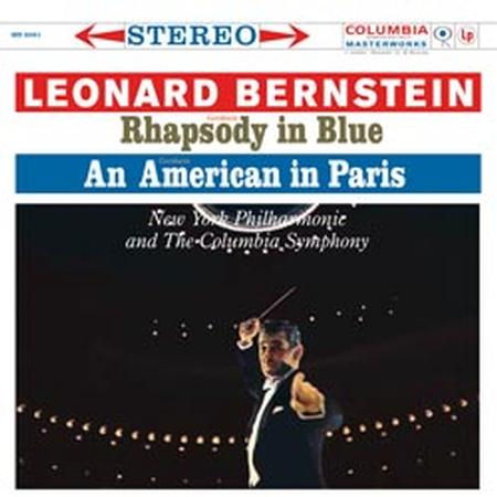 Gershwin Rhapsody In Blue, An American In Paris Bernstein