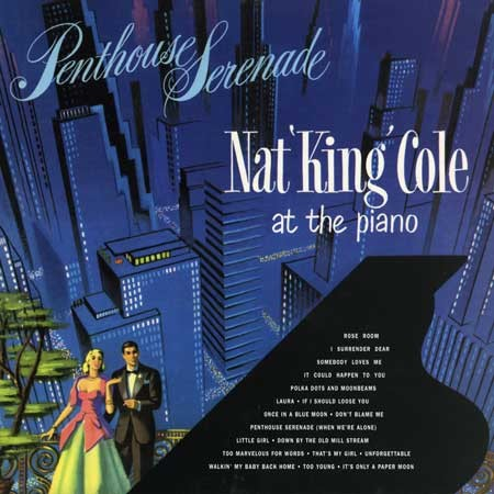 Nat King Cole Penthouse Serenade
