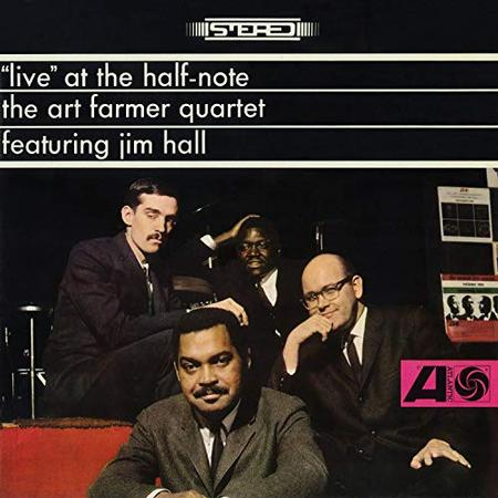 The Art Farmer Quartet featuring Jim Hall Live At The Half-Note