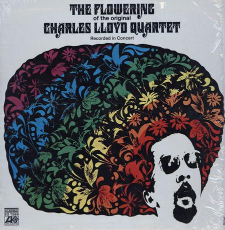 Charles Lloyd Quartet The Flowering