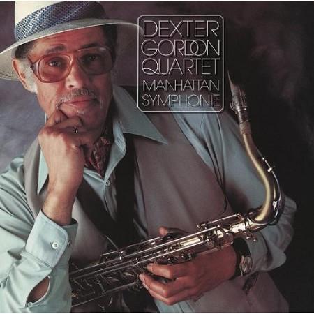 Dexter Gordon Quartet Manhattan Symphonie