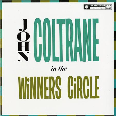 John Coltrane In The Winner's Circle