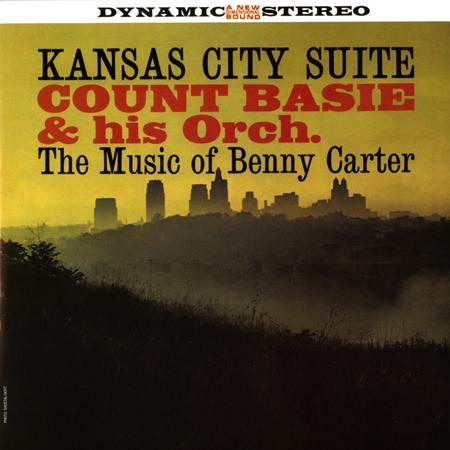 Count Basie and His Orchestra Kansas City Suite The Music Of Benny Carter