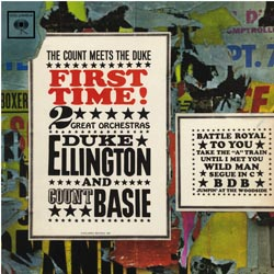 Duke Ellington and Count Basie First Time! Count Meets the Duke