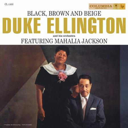 Duke Ellington and His Orchestra Black, Brown And Beige
